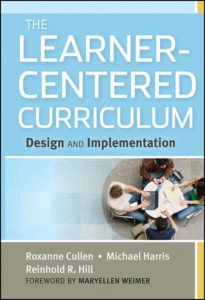 The Learner-Centered Curriculum -